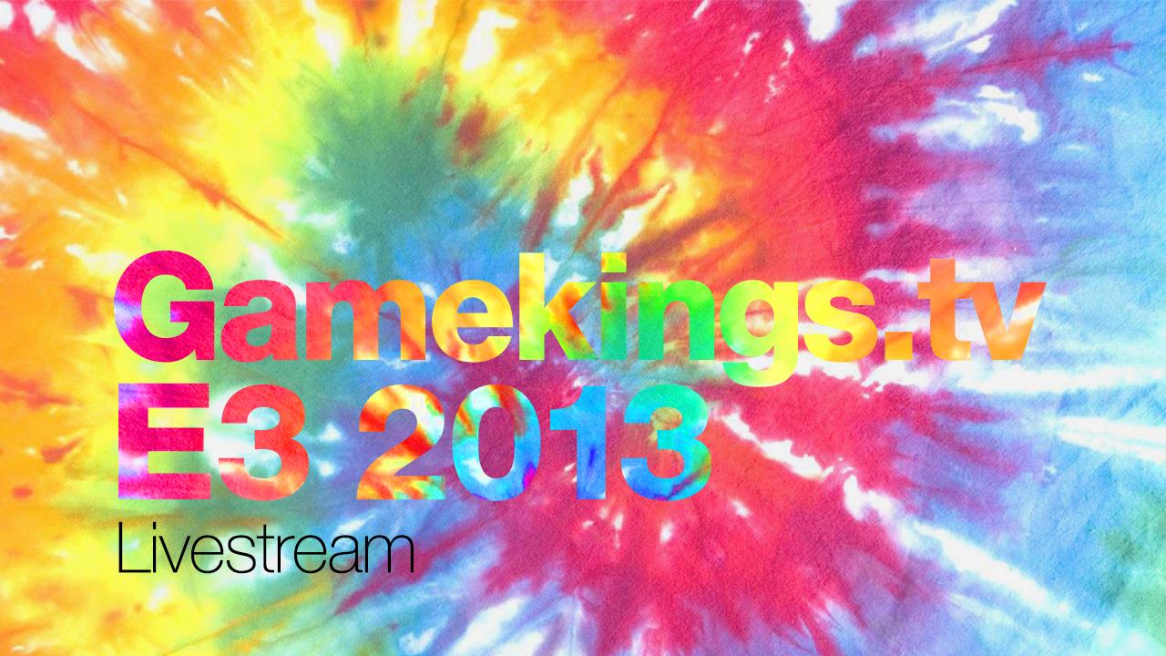 Gamekings E3 2013 Livestream