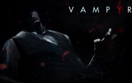 Vampyr Pre-Alpha Gameplay