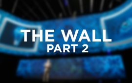 The Wall E3 2017 Part 2