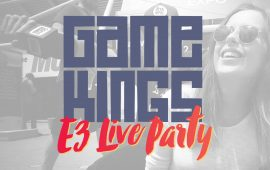 Gamekings E3 Live Party