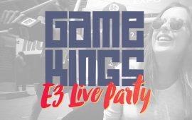 Gamekings E3 Live Party